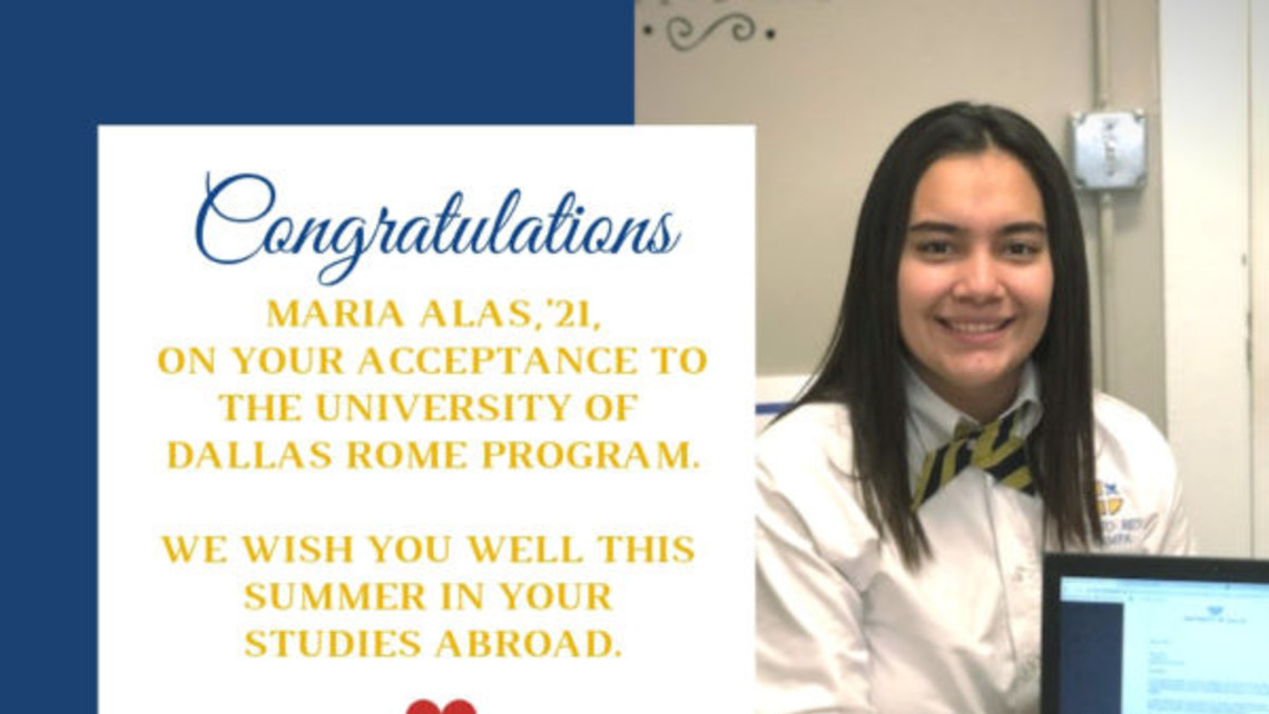 Maria Alas, accepted as a University of Dallas Study Abroad Program student